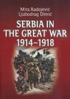 Serbia in the Great War 1914-1918