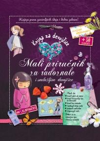 Knjiga za devojčice - mali priručnik za radoznale