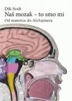 Naš mozak - to smo mi
