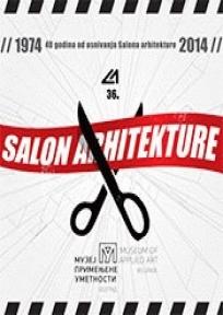 36. salon arhitekture - 36th Salon of Architecture