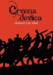 Crvena devica - memoari Luiz Mišel