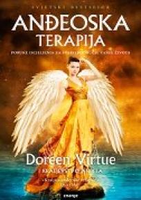 Anđeoska terapija – poruke iscjeljenja za svako područje vašeg života