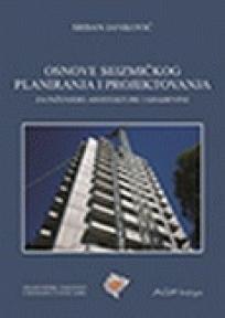 Osnove seizmičkog planiranja i projektovanja za inženjere arhitekture i građevine