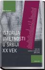 Istorija umetnosti u Srbiji XX vek tom 3