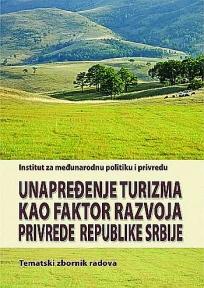 Unapređenje turizma kao faktor razvoja privrede Srbije