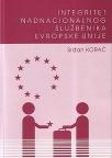 Integritet nadnacionalnog službenika Evropske Unije