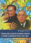 Francusko-jugoslovenski odnosi u vreme Alžirskog rata 1952-1964.