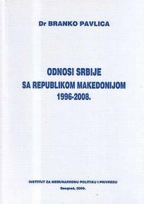 Odnosi Srbije sa Republikom Makedonijom 1996-2008.