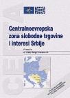 Centralnoevropska zona slobodne trgovine i interesi Srbije (CEFTA)