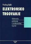 Elektronsko trgovanje - elektronsko poslovanje u međunarodnoj trgovini