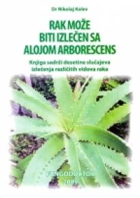 Rak može biti izlečen sa alojom arborescens
