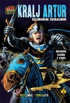 Kralj Artur: oslobođeni Ekskalibur: britanska legenda u stripu