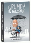 Grumpy in Belgrade