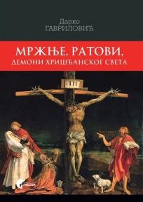 Mržnje, ratovi, demoni hrišćanskog sveta