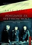 Posezanje za svetskom moći: politika ratnih ciljeva carske Nemačke 1914-1918