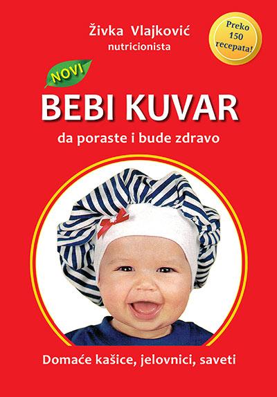 bebi kuvar: ishrana odojčeta i majke dojilje - Živka vlajković