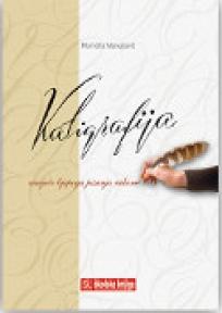 Kaligrafija - umijeće lijepoga pisanja rukom