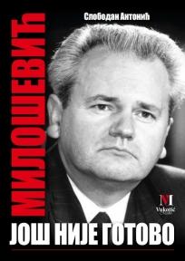 Milošević - još nije gotovo