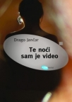 Te noći sam je video