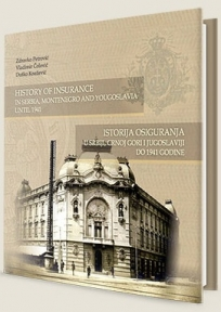 Istorija osiguranja u Srbiji, Crnoj Gori i Jugoslaviji do 1941. godine