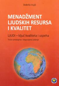 Menadžment ljudskih resursa i kvalitet : ljudi - ključ kvaliteta i uspeha