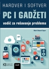 PC I Gadžeti - Vodič za rešavanje problema i nadogradnju