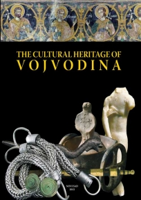 The Cultural Heritage of Vojvodina