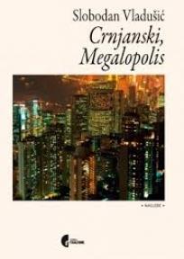 Crnjanski, megalopolis