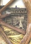 Beograd večiti grad na engleskom ( Belgrade : the Eternal City )