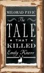 Priča koja je ubila Emiliju Knor (drugo dvojezično izdanje)