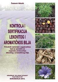 Kontrola i sertifikacija lekovitog i aromatičnog bilja