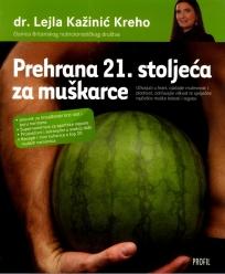 Prehrana 21. stoljeća za muškarce