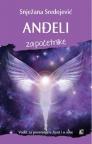 Anđeli za početnike - Vodič za poverenje u život i u sebe