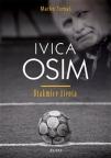 Ivica Osim − utakmice života