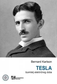 Tesla - izumitelj električnog doba