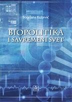 Biopolitika i savremeni svet