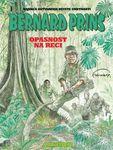 Bernard Prins 15 - Opasnost na reci