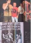 Emir Kusturica & the No Smoking Orchestra - Fotomonografija
