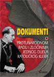 Dokumenti o protunarodnom radu i zločinima jednog dijela katoličkog klera