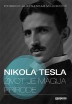 Nikola Tesla - život je magija