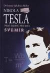 Nikola Tesla - Prvi među prvima: svemir