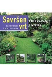 Savršen vrt Održavanje i njega