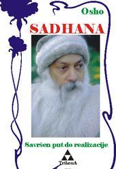 Sadhana - savršen put do realizacije