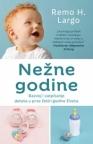 Nežne godine – Razvoj i vaspitanje deteta u prve četiri godine života