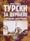 TURSKI ZA DEMBELE - turcizam za turcizam