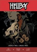 Hellboy: Veštica trol i druge priče