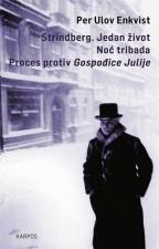 Strindberg: jedan život; Noć tribada; Proces protiv gospođice Julije