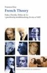French Theory : Fuko, Derida, Delez & Co i preobražaj intelektualnog života u SAD