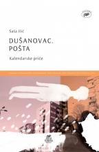Dušanovac. Pošta : kalendarske priče : 2006-2009