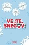 Vejte, snegovi : tri božićne ljubavne priče